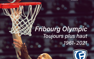 Fribourg Olympic – Toujours plus haut – 1961-2021